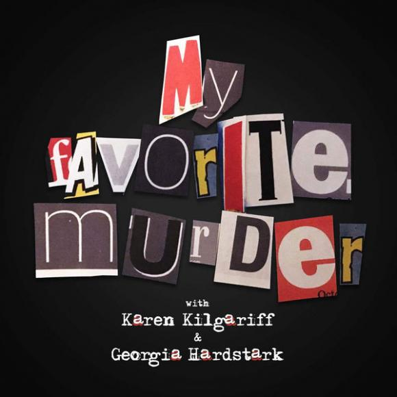 My Favorite Murder at Majestic Theatre Dallas
