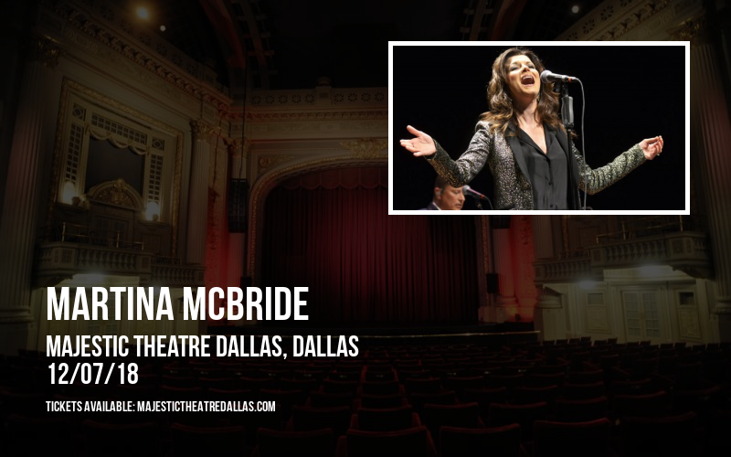 Martina McBride at Majestic Theatre Dallas