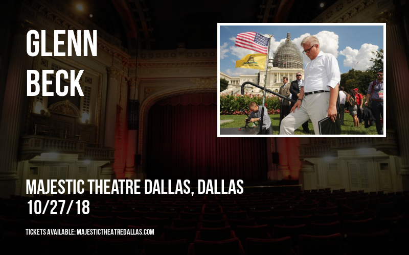 Glenn Beck at Majestic Theatre Dallas