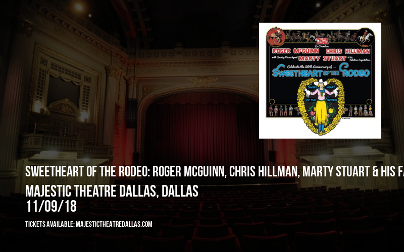 Sweetheart of the Rodeo: Roger McGuinn, Chris Hillman, Marty Stuart & His Fabulous Superlatives at Majestic Theatre Dallas