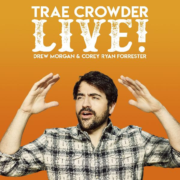 Trae Crowder at Majestic Theatre Dallas