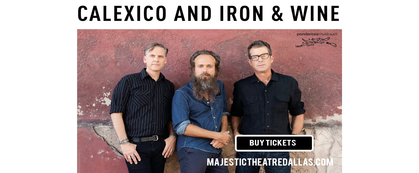 Calexico & Iron and Wine at Majestic Theatre Dallas