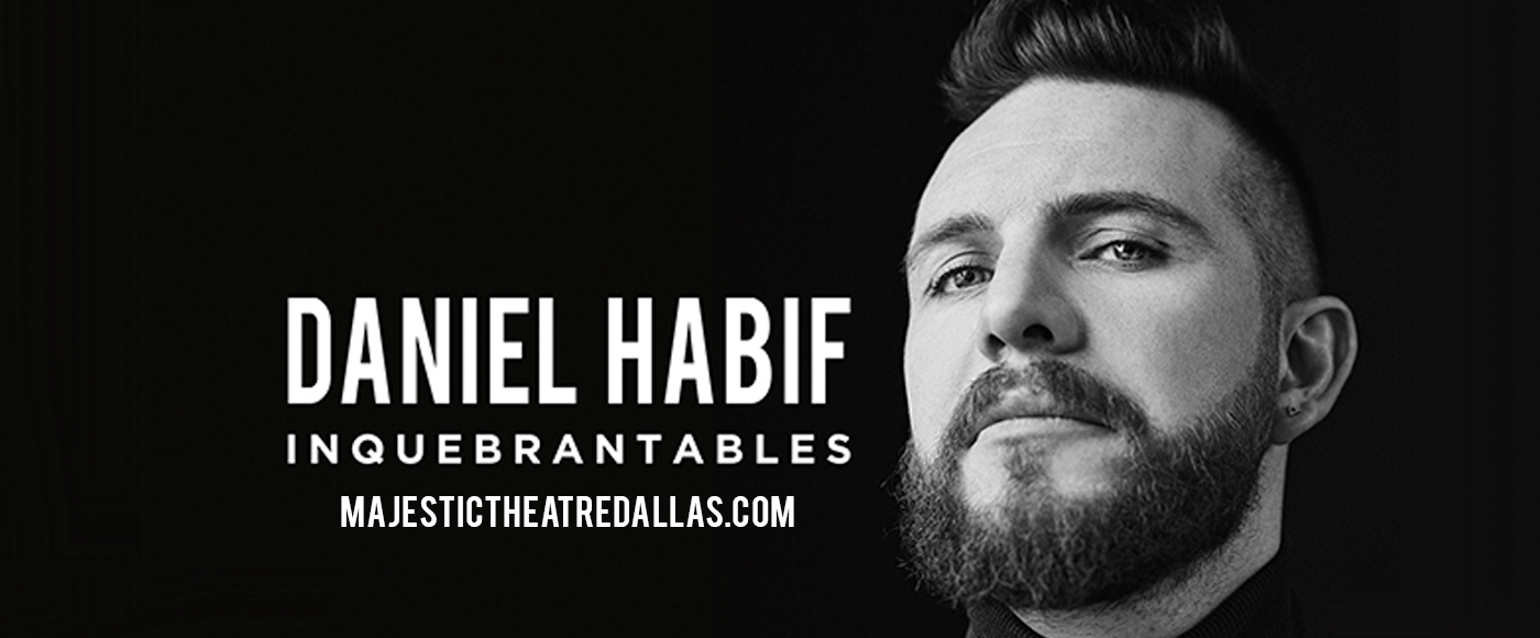 Daniel Habif at Majestic Theatre Dallas