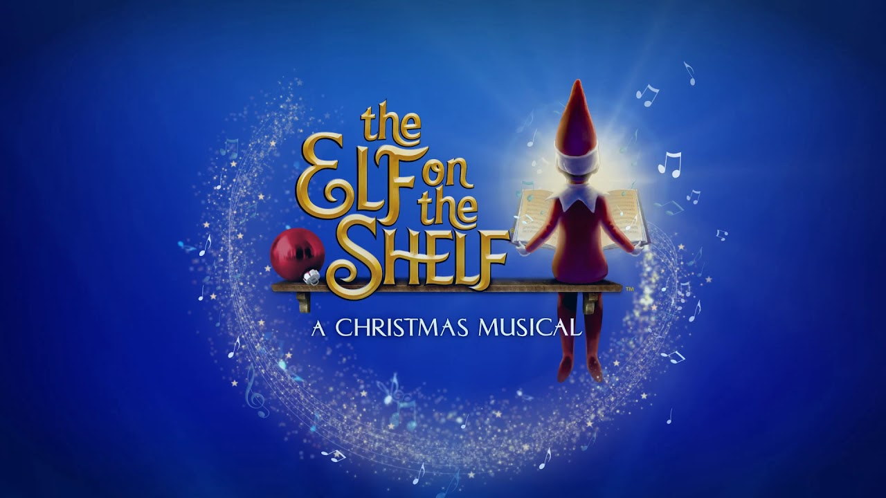 The Elf on the Shelf - A Christmas Musical at Majestic Theatre Dallas
