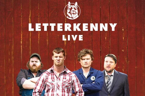 Letterkenny Live [POSTPONED] at Majestic Theatre Dallas