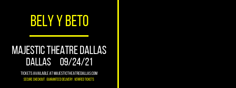 Bely y Beto at Majestic Theatre Dallas