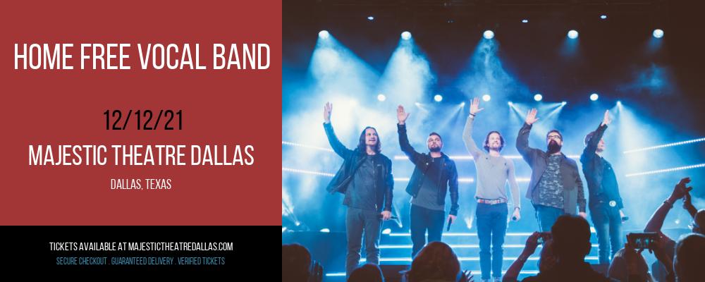 Home Free Vocal Band at Majestic Theatre Dallas