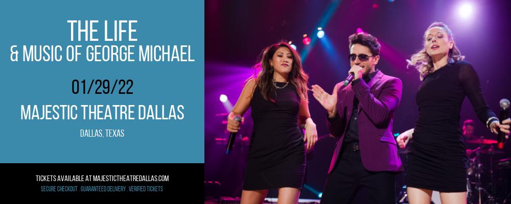 The Life & Music of George Michael at Majestic Theatre Dallas