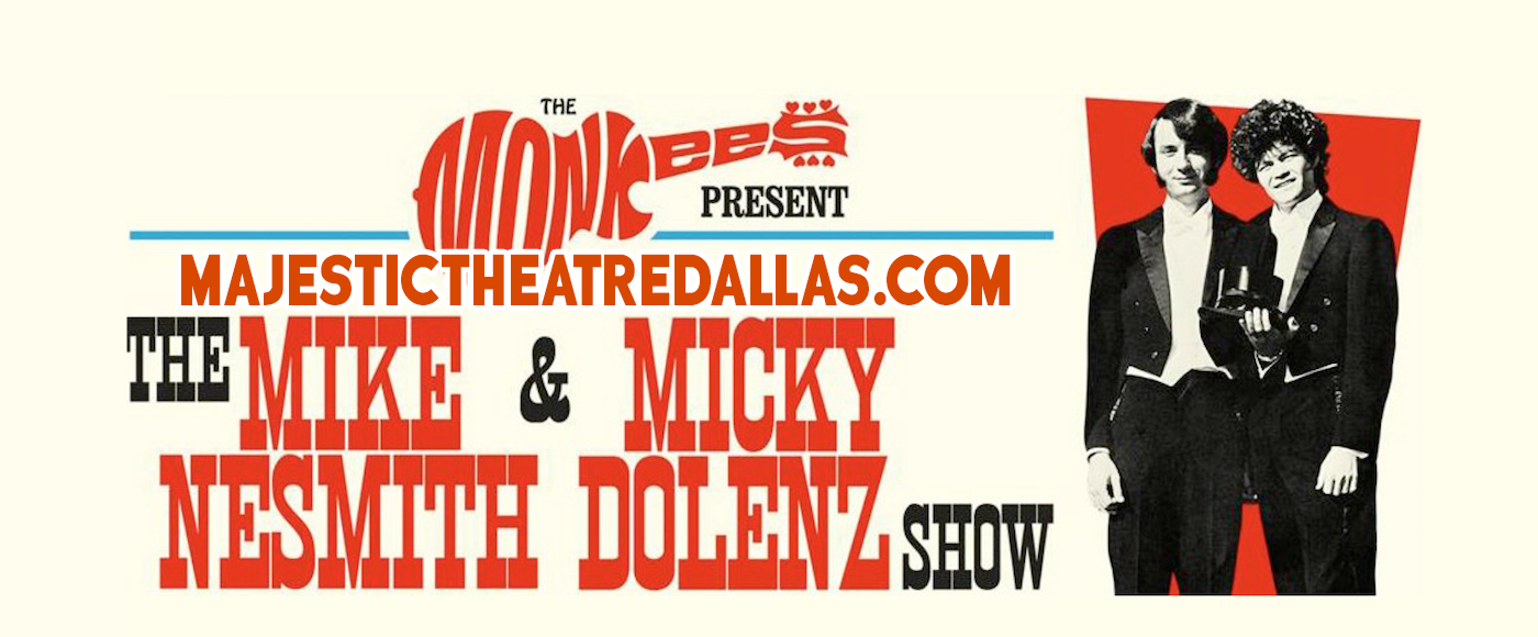 The Monkees at Majestic Theatre Dallas