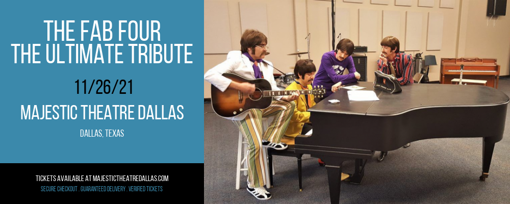 The Fab Four - The Ultimate Tribute at Majestic Theatre Dallas