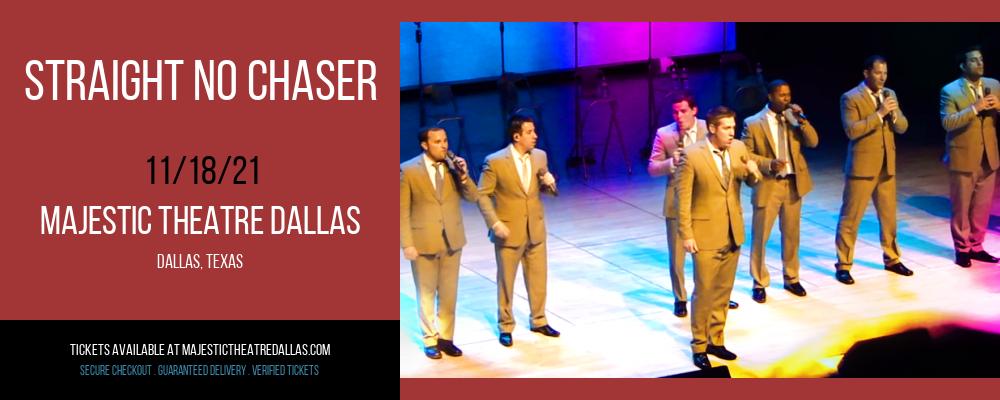 Straight No Chaser at Majestic Theatre Dallas